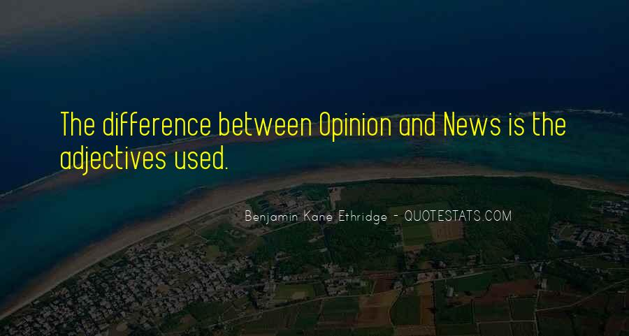 Opinion Difference Quotes #508376