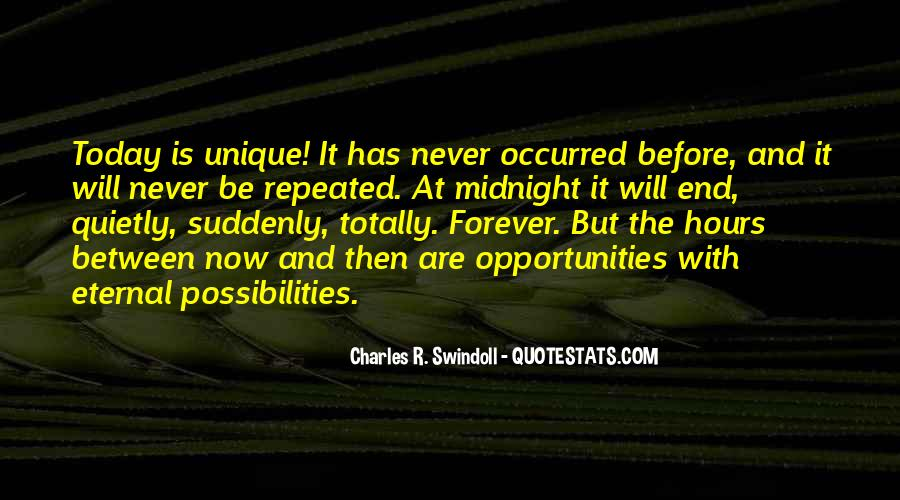 Opportunities And Possibilities Quotes #1212805