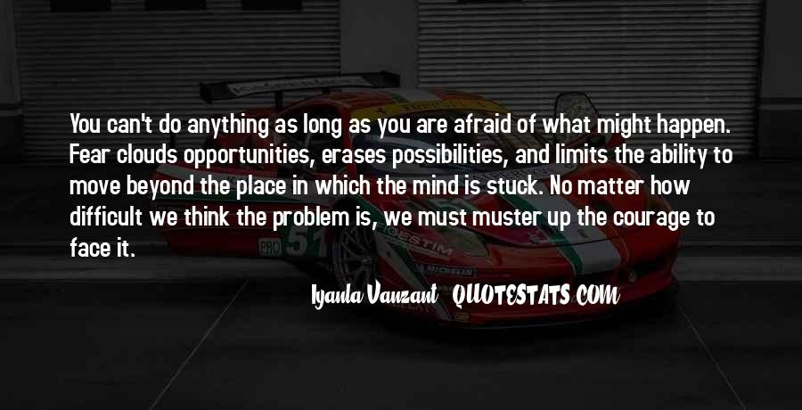 Opportunities And Possibilities Quotes #1285122