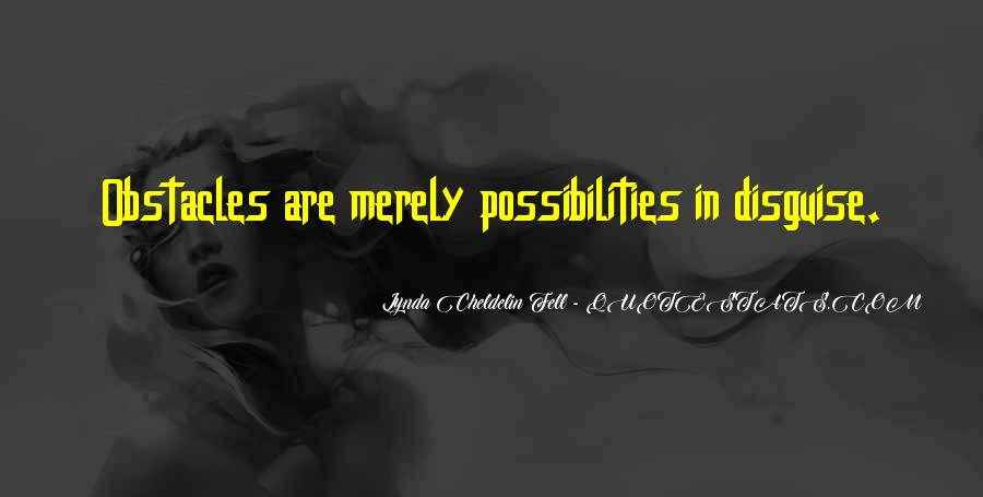 Opportunities And Possibilities Quotes #162641