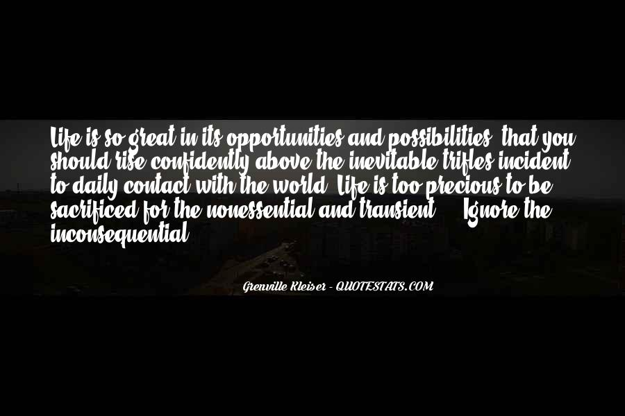 Opportunities And Possibilities Quotes #174300