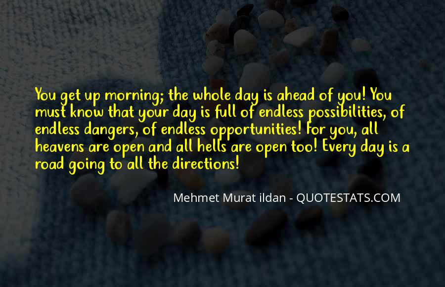 Opportunities And Possibilities Quotes #30129