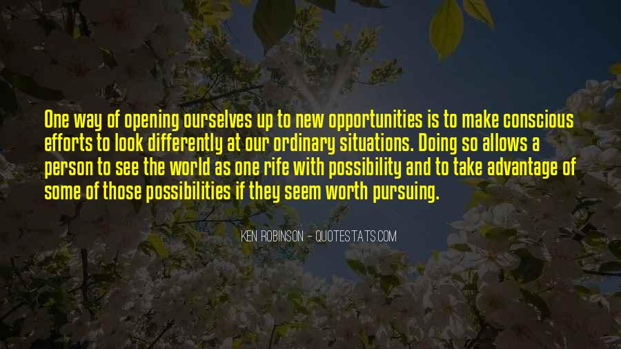 Opportunities And Possibilities Quotes #470961