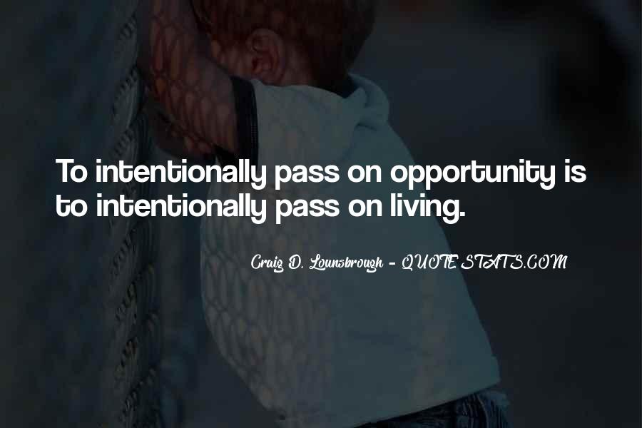 Opportunities And Possibilities Quotes #558526