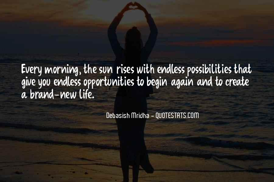 Opportunities And Possibilities Quotes #696552