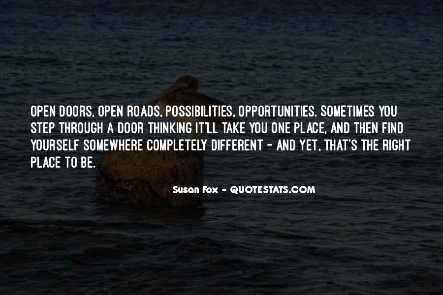 Opportunities And Possibilities Quotes #710736