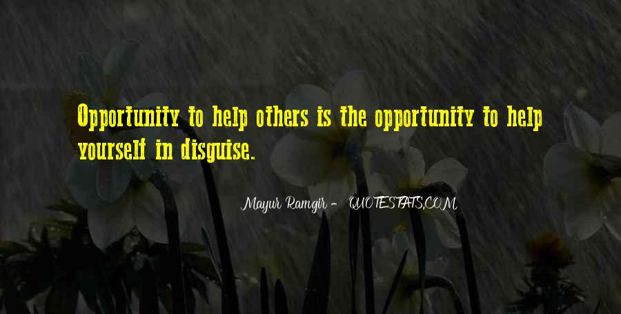 Opportunity To Help Others Quotes #1023541