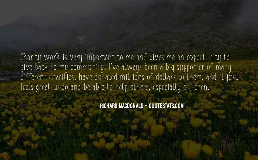 Opportunity To Help Others Quotes #1542226