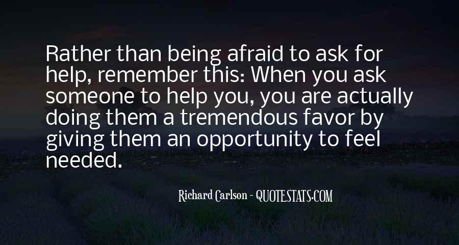 Opportunity To Help Others Quotes #227650