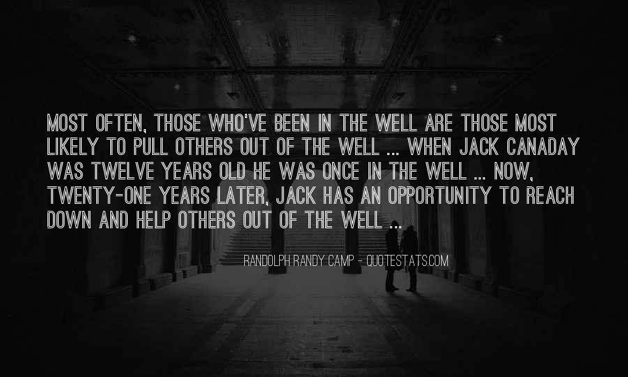 Opportunity To Help Others Quotes #343432