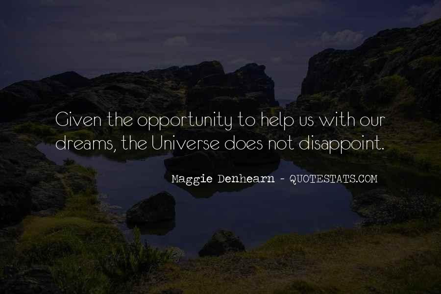 Opportunity To Help Others Quotes #346440