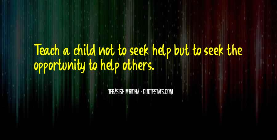 Opportunity To Help Others Quotes #390619