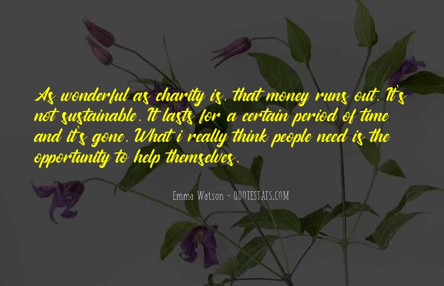 Opportunity To Help Others Quotes #438959