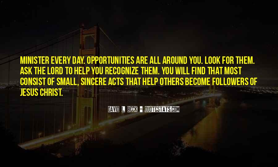 Opportunity To Help Others Quotes #56403