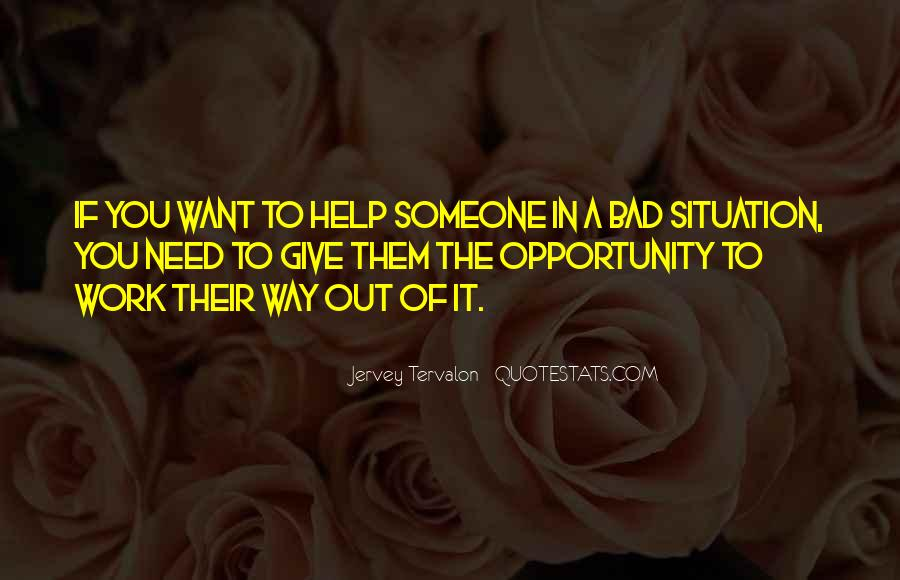 Opportunity To Help Others Quotes #589839
