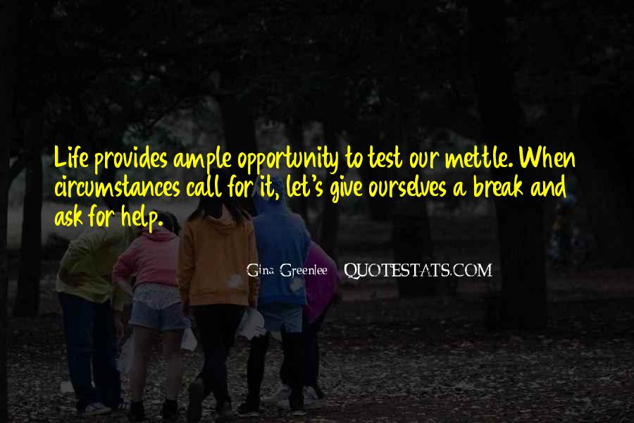 Opportunity To Help Others Quotes #610811