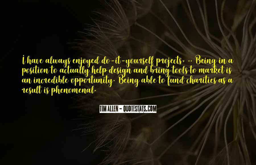 Opportunity To Help Others Quotes #61599