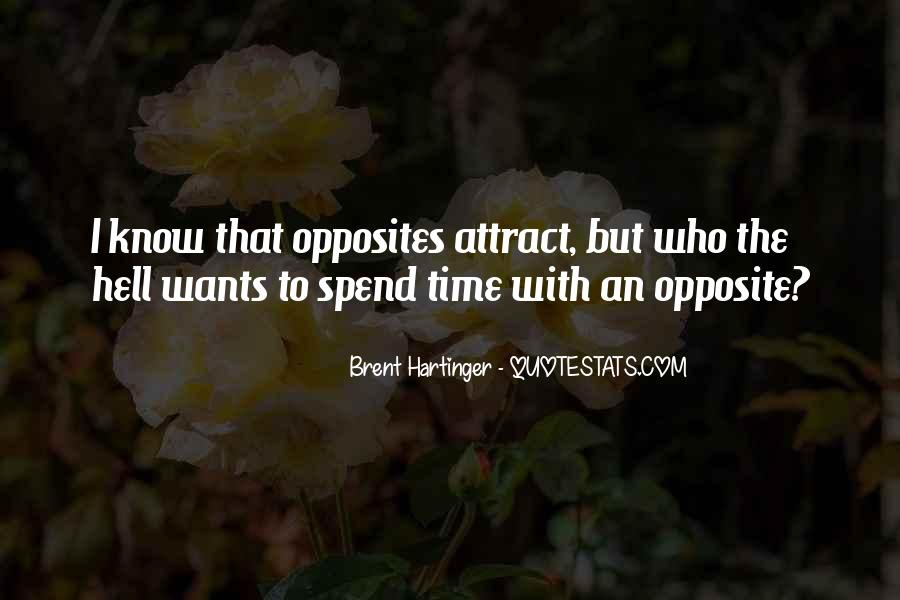 Opposites Attract Quotes #1323214