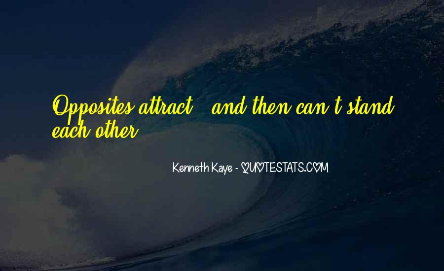 Opposites Attract Quotes #1516275