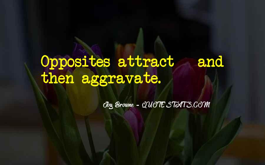 Opposites Attract Quotes #575773