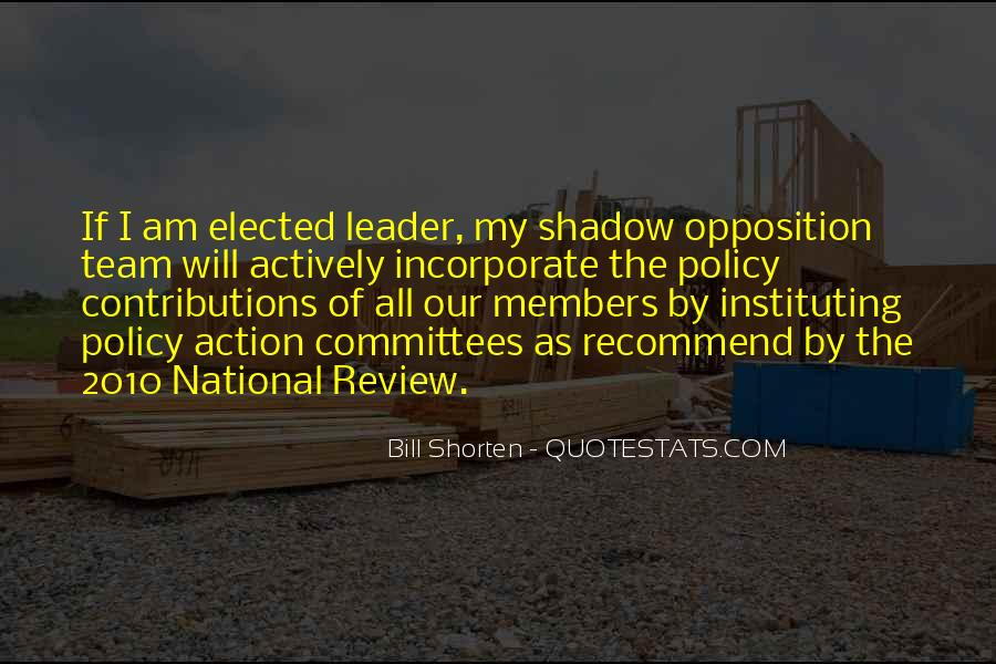 Opposition Leader Quotes #1241089