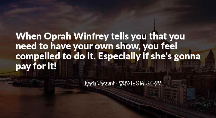 Oprah Iyanla Quotes #520470