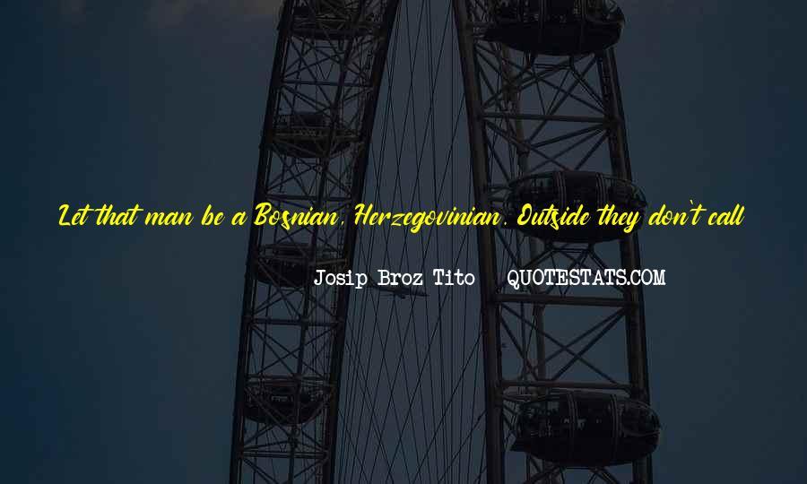 Quotes About Bosniak #1110231