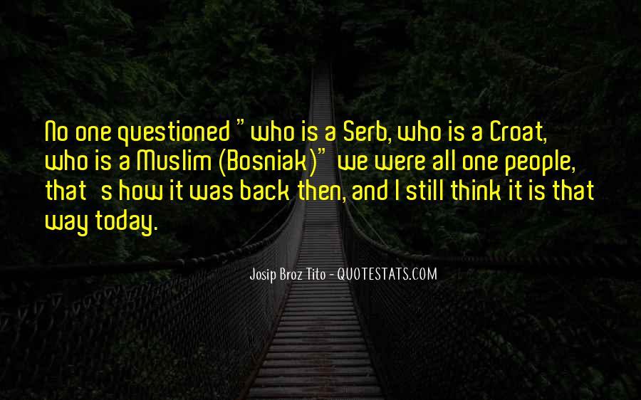 Quotes About Bosniak #1300263