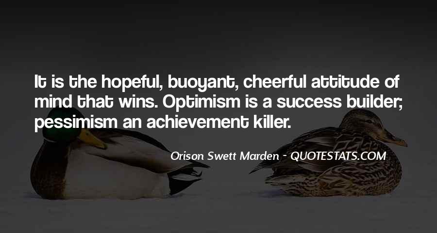 Optimism And Achievement Quotes #1163136