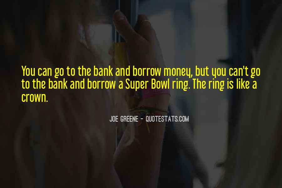 Quotes About Borrow #128172