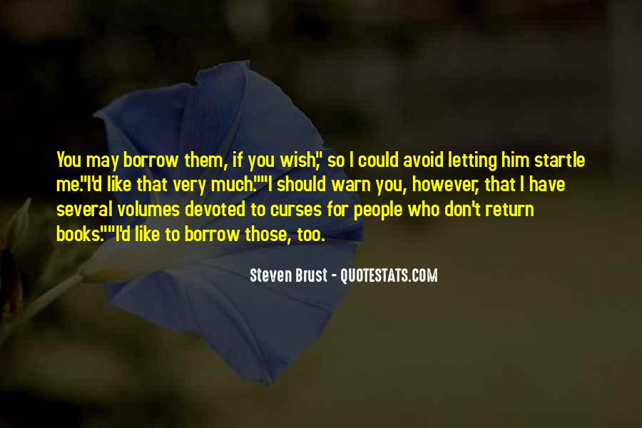 Quotes About Borrow #167680