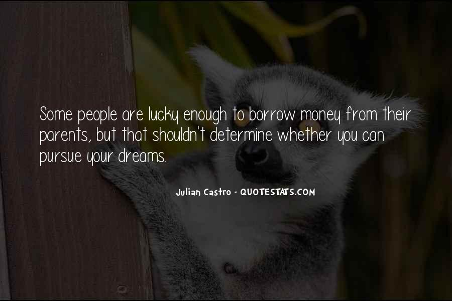 Quotes About Borrow #172833