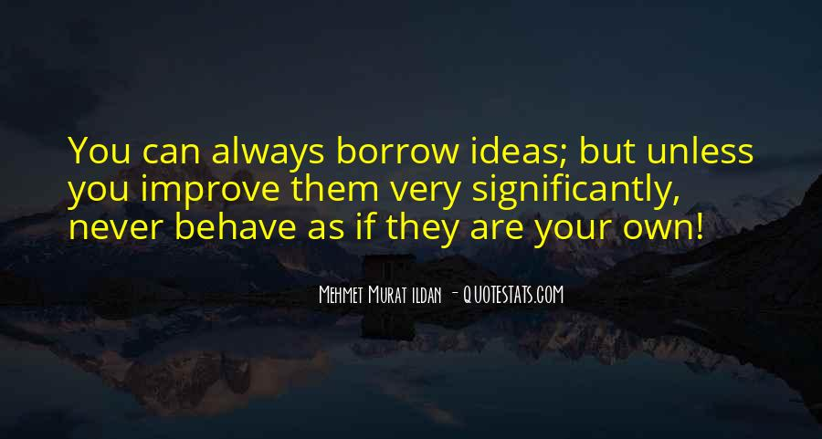 Quotes About Borrow #201792