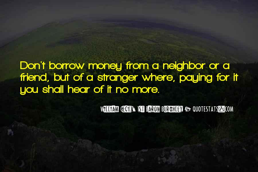 Quotes About Borrow #214932