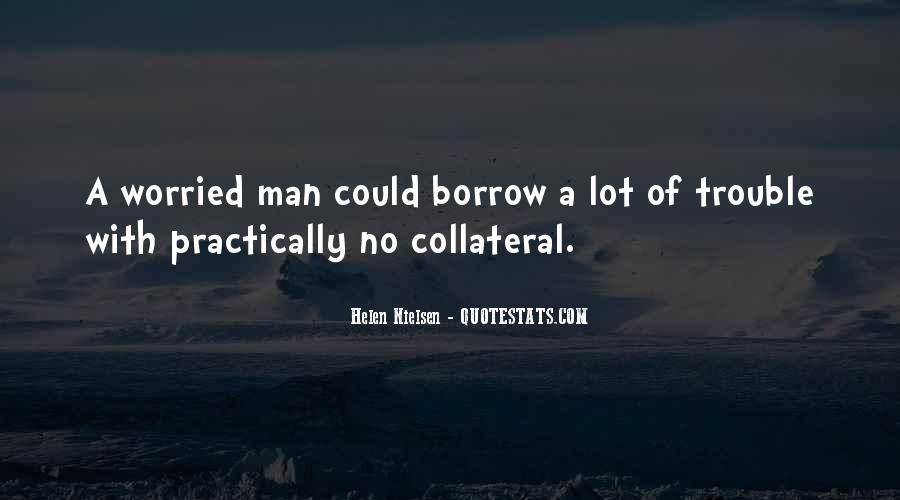Quotes About Borrow #292843