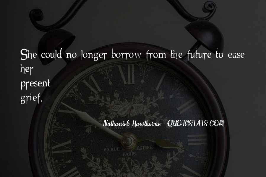 Quotes About Borrow #307847
