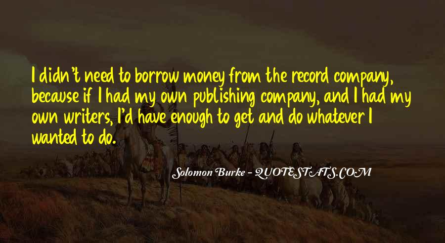 Quotes About Borrow #309756