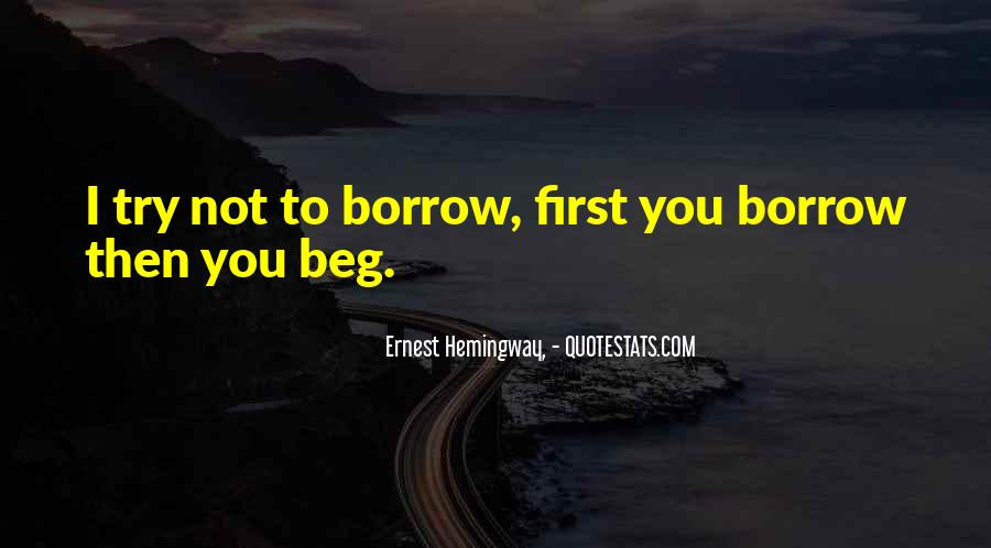 Quotes About Borrow #44184