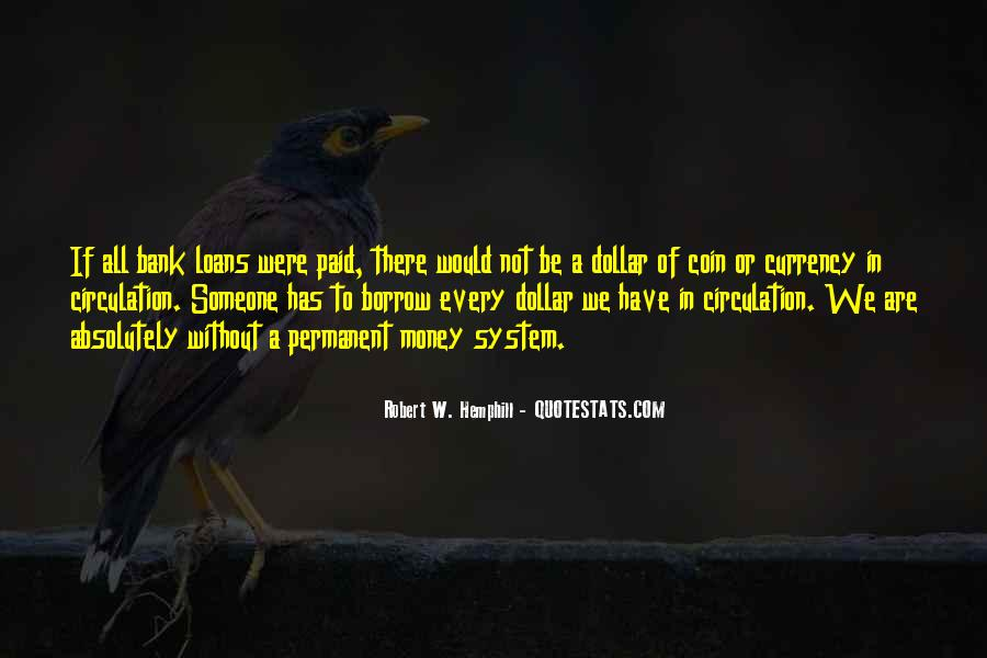 Quotes About Borrow #87040