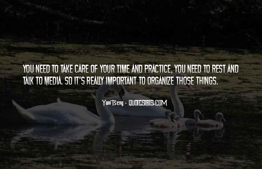 Organize Your Time Quotes #1299694