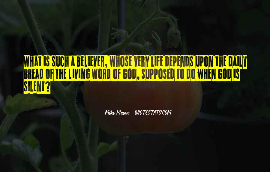 Our Daily Bread Best Quotes #403160