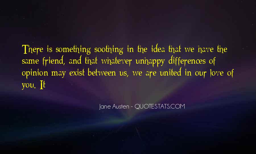 Our Differences Love Quotes #1029836