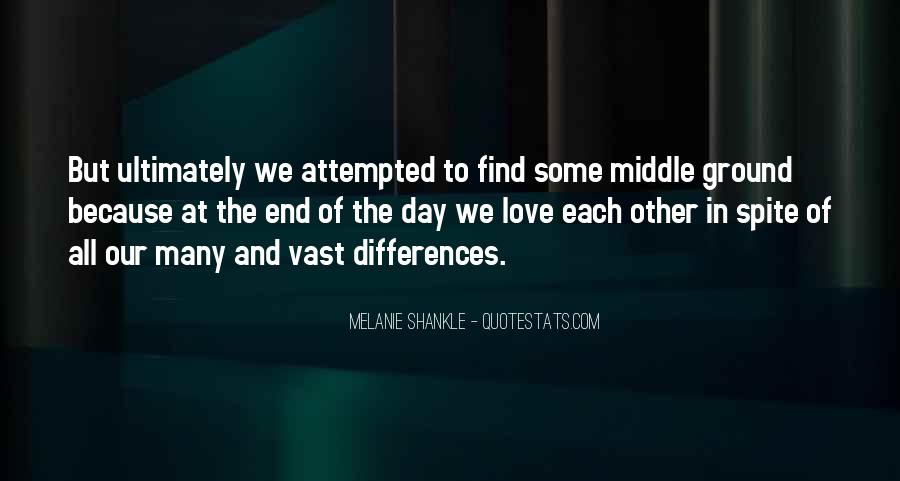 Our Differences Love Quotes #1126857