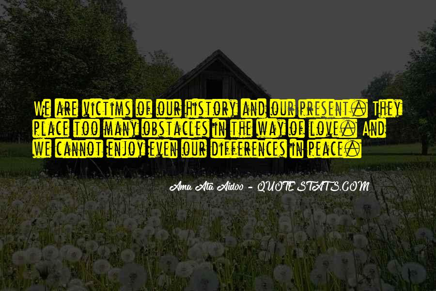 Our Differences Love Quotes #1294732