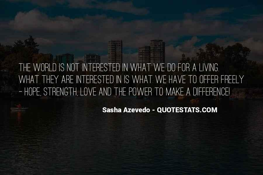 Our Differences Love Quotes #168511