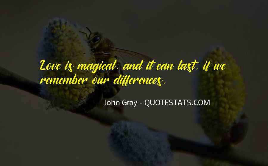 Our Differences Love Quotes #1829020