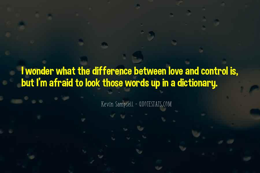 Our Differences Love Quotes #248246