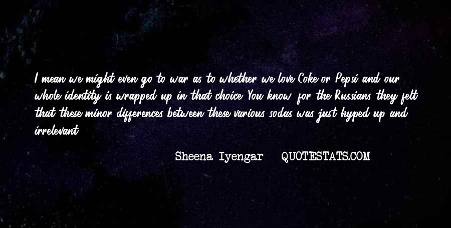 Our Differences Love Quotes #322111