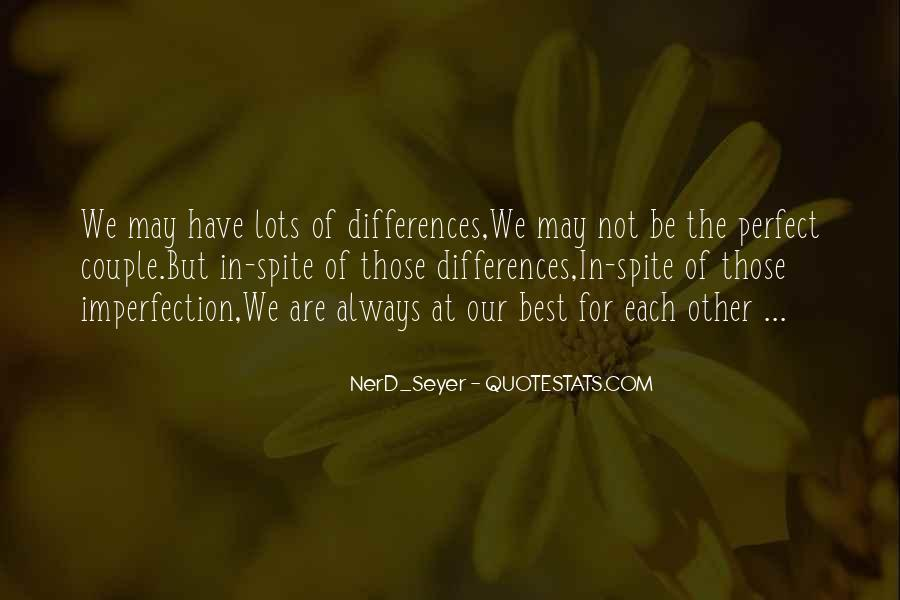 Our Differences Love Quotes #47767