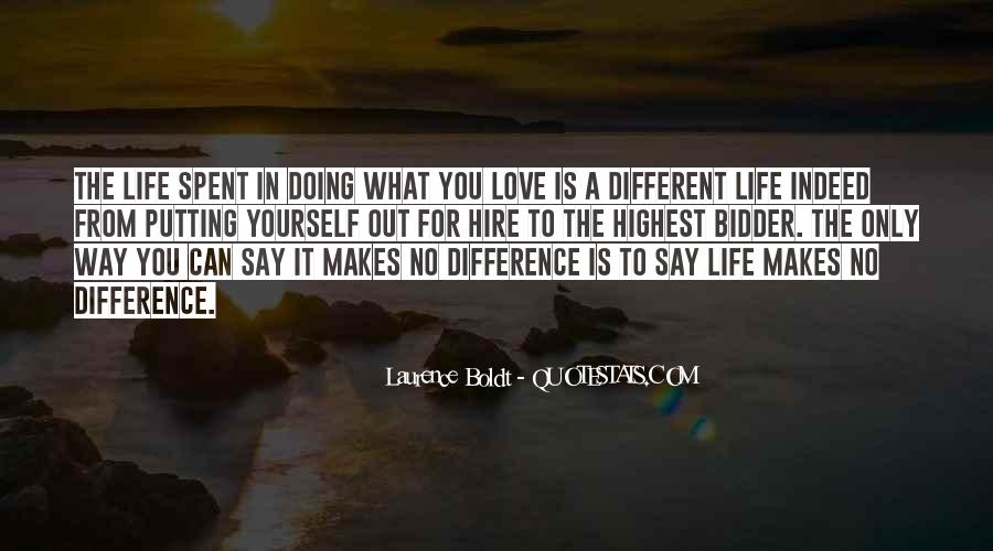 Our Differences Love Quotes #575373